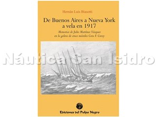 DE BS. AS. A NUEVA YORK A VELA EN 1917